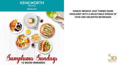 Sumptuous Sundays  @ Kenilworth Hotel, Kolkata