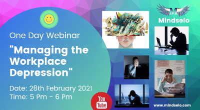 "One Day Webinar on ""Managing the Workplace Depression"" 