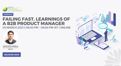 Failing Fast, learnings of a B2B Product Manager