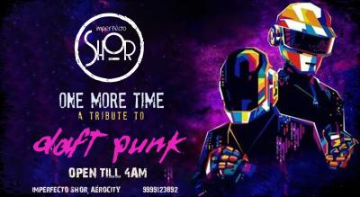 One More Time - Tribute to Daft Punk | Imperfecto Shor