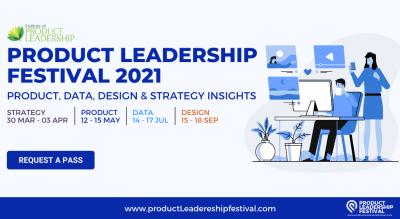 PRODUCT LEADERSHIP FESTIVAL 2021