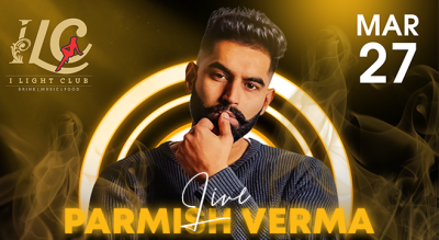 Parmish Verma Performing Live at Grand Opening of I LIGHT CLUB