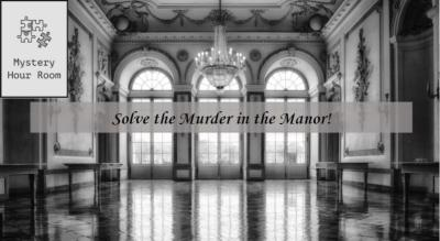 Solve the Murder in the Manor