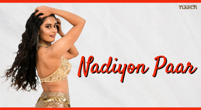Team Naach - Nadiyon Paar (Weekend Workshop)