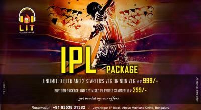 IPL 999 COMBO PACKAGE at LIT Gastropub Jayanagar.