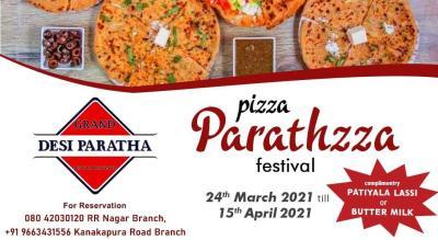 Pizza Parathzza Festival at Grand Desi Paratha