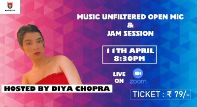 Music Unfiltered Open Mic & Jam Session ft. Diya Chopra