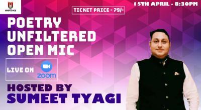 Poetry Unfiltered Open Mic ft. Sumeet Tyagi