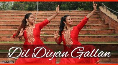 Team Naach - Dil Diyan Gallan (Weekday Batch)