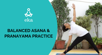 Balanced Asana and Pranayama practice