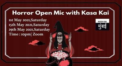 Horror open mic with Kasa Kai