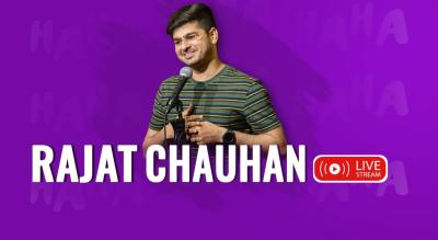 Rajat Chauhan Live  a Stand Up Comedy Show (Read Description)
