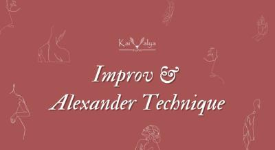 Improv & Alexander Technique