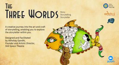The Three Worlds: Story   Storytelling   Storyteller - Online Workshop