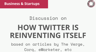 Group Discussion: 'How Twitter is reinventing itself'