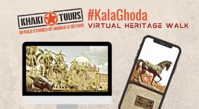 #KalaGhoda - Virtual Walk by Khaki Tours