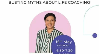 FREE TALK: BUSTING MYTHS about LIFE COACHING