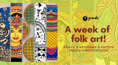 A week of folk art! 5 Days. 5 Artforms. 5 Artists Create 5 Masterpieces