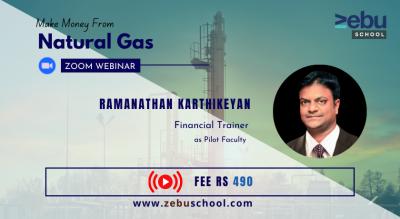 Zebu School | Make Money from Natural Gas Trading