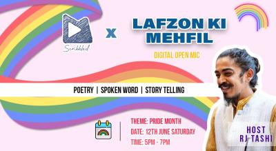 "Mirchi Scribbled presents ""Lafzon Ki Mehfil - Digital Open Mic"""