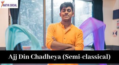 Natya Social - Ajj Din Chadheya