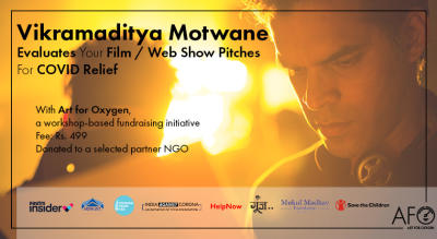 Vikramaditya Motwane Evaluates Your Pitches For COVID Relief