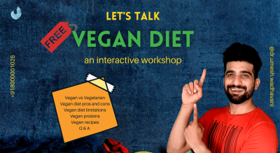 All about Vegan Diet | an interactive session by Dr. Umesh Wadhavani