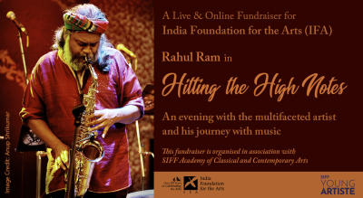 India Foundation For The Arts Presents Hitting the High Notes Ft. Rahul Ram