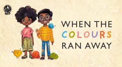 When the Colours Ran Away