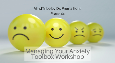Beating Your Anxiety: Toolkit Workshop by MindTribe Psychologist Sridevi kakuturi