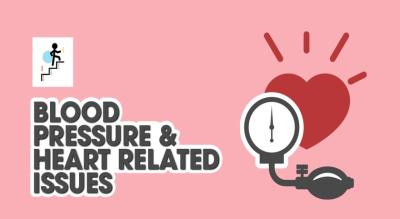 Blood Pressure And Heart Related Issues
