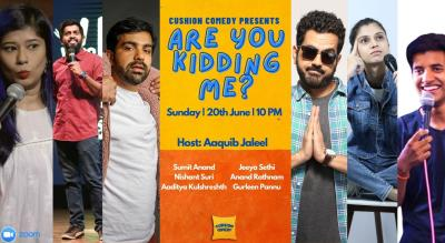 'Are You Kidding Me?'  Ft. Sumit Anand & Nishant Suri