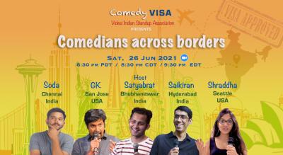 Comedians across borders by Comedy VISA | Sat, 26 Jun - 6:30 pm PDT / 8:30 pm CDT / 9:30 pm EDT