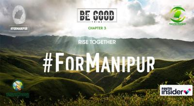 Be Good #ForManipur