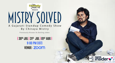 MISTRY SOLVED - A Gujarati Standup Comedy Show By Chirayu Mistry