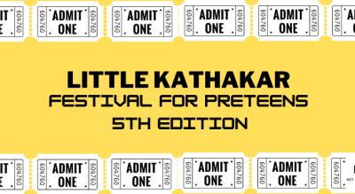 Little Kathakar Festival , 5th Edition, 30th June, 2021