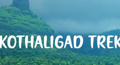 One Day Trek in Kothaligad – Peth Fort