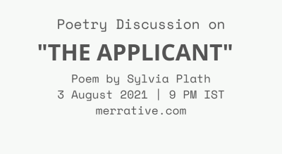 Poem Discussion on 'The Applicant' by Sylvia Plath