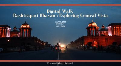 Digital Walk in Rashtrapati Bhavan : Exploring Central Vista
