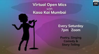 Virtual Open mics with Kasa Kai Mumbai