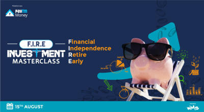 Financial Independence for Retiring Early Masterclass | Paytm Money