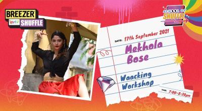 School Of Shuffle   Waacking Workshop with Mehkhola Bose