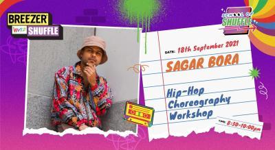 School Of Shuffle | Hip-Hop Choreography Workshop with Sagar Bora