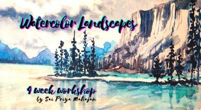 Watercolor Landscapes 4 Week Workshop, Oct9th-Oct30th, Sat 11am-1pm