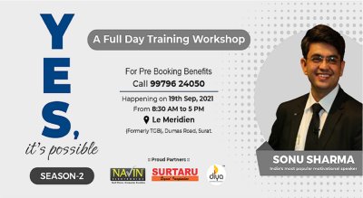 """""""Yes, It's possible"""" Season-2 (Steps to Build your Business into Empire) by Mr. Sonu Sharma in Surat"""