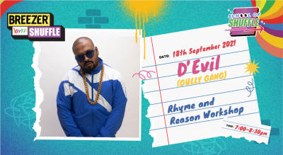 School Of Shuffle | Rhyme and Reason Workshop with D'Evil (Gully Gang)