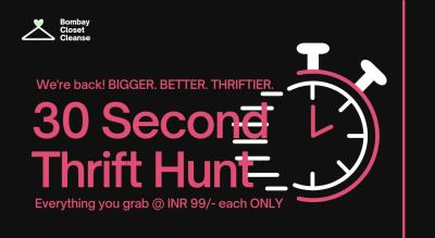30 Second Thrift Hunt