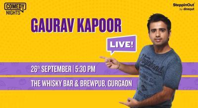 Gaurav Kapoor Live   Gurgaon