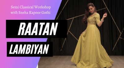 Raatan Lambiyaan - Semiclassical Workshop
