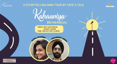 Kahaaniya - Dehradun | A Storytelling Show By Tape A Tale